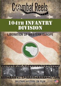 104th Infantry Division in Western Europe DVD $24.99