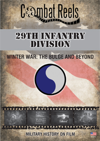 29th Infantry Division Winter War: The Bulge and Beyond DVD $24.99