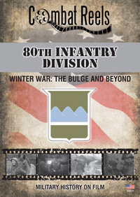 80th Infantry Division The Bulge and Beyond DVD $29.99